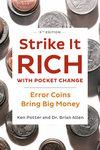 Strike It Rich With Pocket Change - Ken Potter (Paperback)