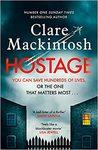 Hostage - Clare Mackintosh (Trade Paperback)
