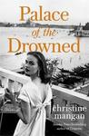 Palace of the Drowned - Christine Mangan (Trade Paperback)