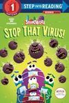 Stop That Virus! (Paperback)