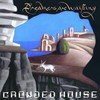 Crowded House - Dreamers Are Waiting (CD)