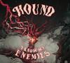 Hound - I Know My Enemies (Vinyl)