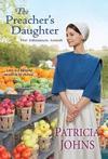 The Preacher's Daughter - Patricia Johns (Paperback)