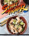 Street Fighter: The Official Street Food Cookbook - Victoria Rosenthal (Hardcover)