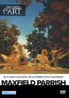 Discovery Of Art: Maxfield Parrish (Region 1 DVD)