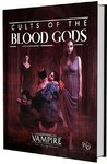 Vampire: The Masquerade 5th Edition: Cults of the Blood Gods (Role Playing Games)
