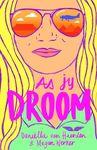 As Jy Droom - Daniella van Heerden (Paperback)