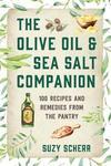 Olive Oil & Sea Salt Companion - Suzy Scherr (Paperback)