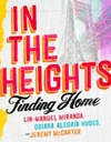 In the Heights : Finding Home - Random House (Hardcover)
