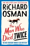 Thursday Murder Club 2: Man Who Died Twice - Richard Osman (Trade Paperback)