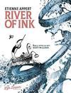 River of Ink - Etienne Appert (Paperback)