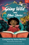 Going Wild and Other Stories - Helen Moffett (Paperback)