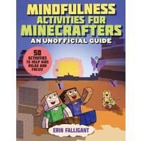 Mindfulness Activities For Minecrafters - Erin Falligant (Paperback)
