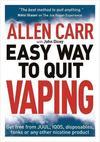 Allen Carr's Easy Way to Quit Vaping - Allen Carr (Paperback)