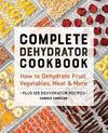Complete Dehydrator Cookbook - Carole Cancler (Paperback)