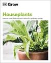 Grow: Houseplants - DK (Paperback)