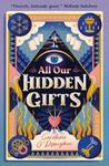 All Our Hidden Gifts - Caroline O'Donoghue (Paperback)