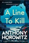 A Line To Kill - Anthony Horowitz (Paperback)