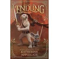 Endling: The Only - Katherine Applegate (Paperback)