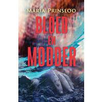 Bloed En Modder - Maria Prinsloo (Paperback)
