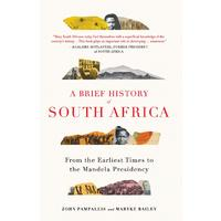 A Brief History of South Africa - John Pampallis (Paperback)