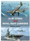 Ju 87 Stuka Vs Royal Navy Carriers - Robert Forsyth (Paperback)