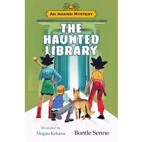An Anansi Mystery: The Haunted Library - Bontle Senne (Paperback)