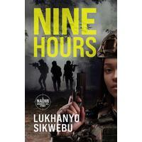 Nine Hours - Lukhanyo Sikwebu (Paperback)