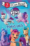 My Little Pony: Ponies Unite - Hasbro (Paperback)