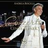 Andrea Bocelli - Concerto: One Night In Central Park - 10th Anniversary (CD)