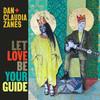 Dan + Claudia Zanes - Let Love Be Your Guide (CD)