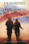 US Marines In The Congo-Beni War - Hubert Kabasu Babu Katulondi (Paperback)