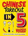 Chinese Takeout In 5 - Kwoklyn Wan (Hardcover)
