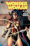 Wonder Woman: 80 Years of the Amazon Warrior The Deluxe Edition - George Perez (Hardcover)