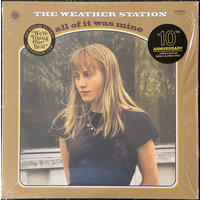 Weather Station - All of It Was Mine (Vinyl)