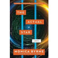 Actual Star - Monica Byrne (Hardcover)