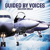 Guided By Voices - Isolation Drills (Vinyl)