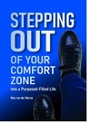 Stepping Out of Your Comfort Zone into a Purpose-filled Life - Nico van der Merwe (Paperback)