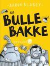Bulle Bakke - Episode 5 - Aaron Blabey (Paperback)