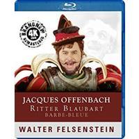 Jacques Offenbach - Barbe-Bleu (Music Blu-ray)
