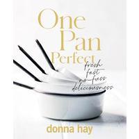 One Pan Perfect - Donna Hay (Hardback)
