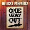 Melissa Etheridge - One Way Out (CD)