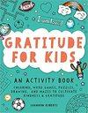 Gratitude For Kids - Shannon Roberts (Paperback)