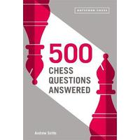500 Chess Questions Answered - Andrew Soltis (Paperback)