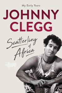 Scatterling Of Africa - Johnny Clegg (Trade Paperback) - Cover
