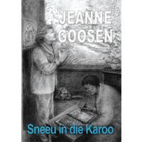 Sneeu In Die Karoo - Jeanne Goosen (Paperback)
