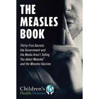 The Measles Book - Children's Health Defense (Hardcover)