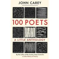 100 Poets - John Carey (Hardcover)