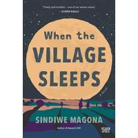 When The Village Sleeps - Sindiwe Magona (Paperback)