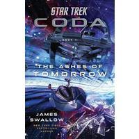 Star Trek: Coda: The Ashes of Tomorrow - James Swallow (Paperback)
